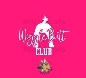 Design Only: Wiggle Butt Club