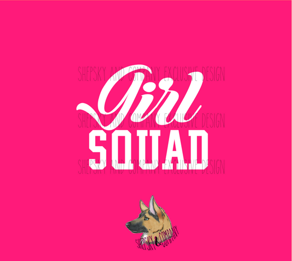 Design Only: Girl Gang / Squad