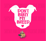 Design Only: Don't bully my breed