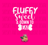 Design Only: Fluffy Sweet & Down to Eat