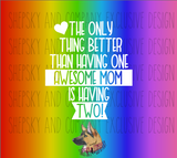 Awesome MOMS / DADS {PRIDE}