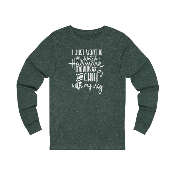 Hallmark and Chill - Long Sleeve