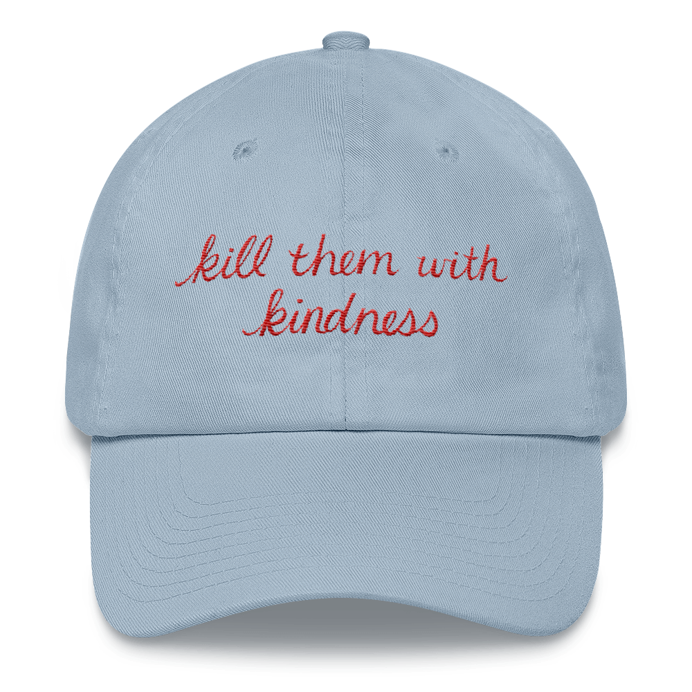Kahlen Barry Kill Them With Kindness Dad Hat