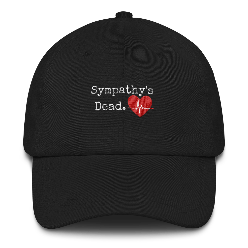 Kahlen Barry Sympathy Is Dead Dad Hat