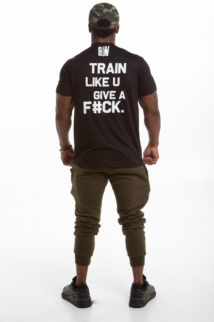 Train Like u Give a F*ck | Men's Tee