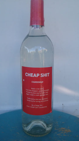 CHEAP SHIT Chardonnay-750 ml bottle (single bottle)