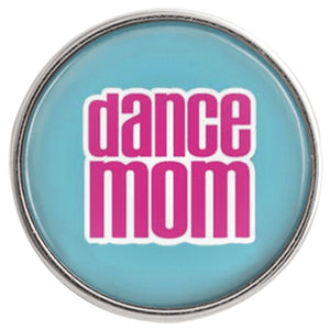 Dance Mom Teal Blue Snap