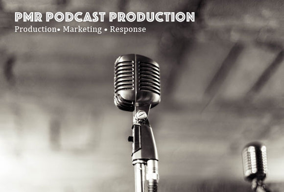 PMR Podcast Production
