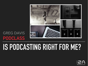 Podclass: Is Podcasting Right for Me?