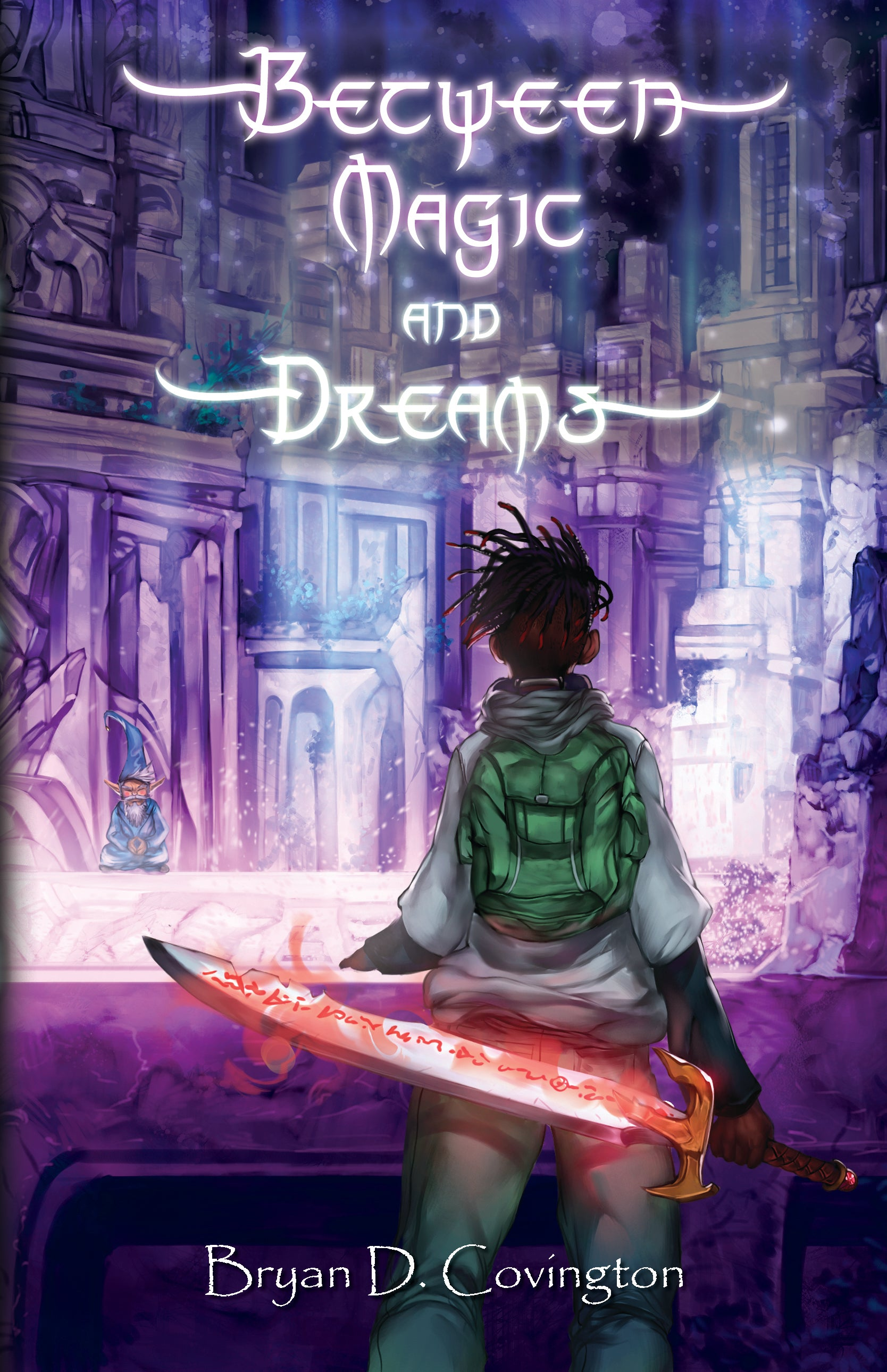Between Magic and Dreams (Novel)
