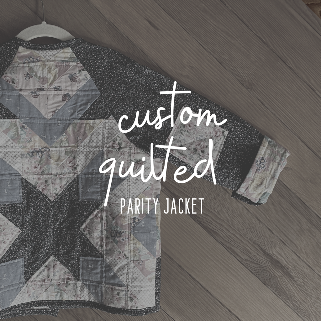 Deposit for Custom Quilted Parity Jacket