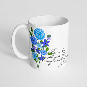 """Be in love with your life, every minute of it.- Jack Kerouac"" Blue and Violet Floral Mug"