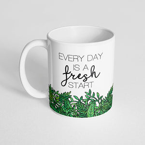 """Every day is a fresh start"" Mug"
