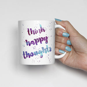 """Think happy thoughts"" Watercolor, Calligraphy Mug (blue, purple)"