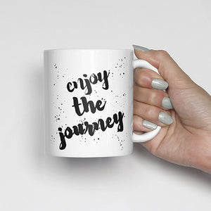 """Enjoy the journey"" Watercolor, Calligraphy Mug"