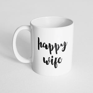 """Happy wife"" Mug"