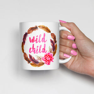 """Wild Child"" with Feather Wreathe and Pink Flower Mug"
