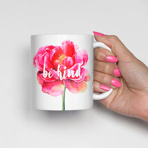 """Be Kind"" with Pink Flower Mug"