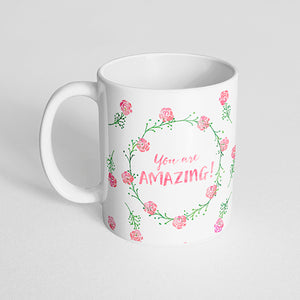 """You are amazing!"" watercolor mug"