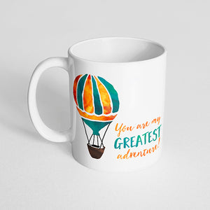 """You are my greatest adventure!"" watercolor mug"