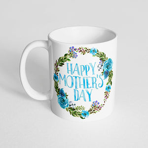 """Happy Mother's Day"" with Blue Flower Wreath Mug"