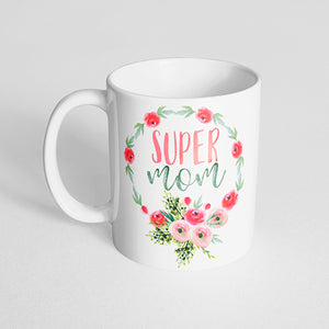 """Super Mom"" with Pink Flower Bouquet"