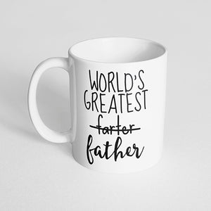 """World's greatest farter father"" Mug"