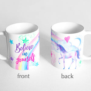 """Believe in yourself"" Unicorn Mug"