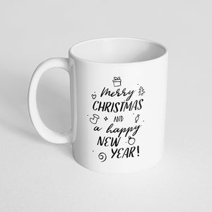 """Merry Christmas and a Happy New Year"" Mug"