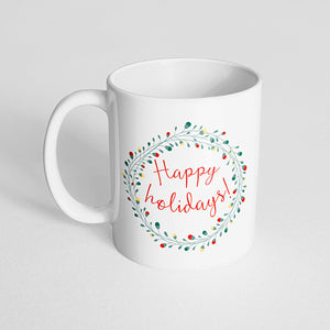 """Happy Holidays!"" Mug"