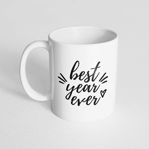 """Best year ever"" Mug"