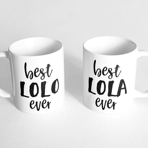 """Best lolo ever"" and ""best lola ever"" Couple Mugs"