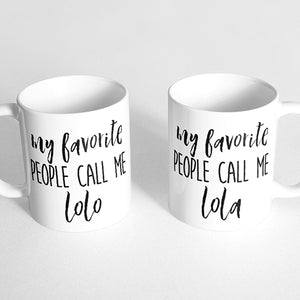 """my favorite people call me lolo"" and ""my favorite people call me lola"" Couple Mugs"