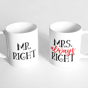 """Mr. Right"" and ""Mrs. Always Right"" Couple Mugs"
