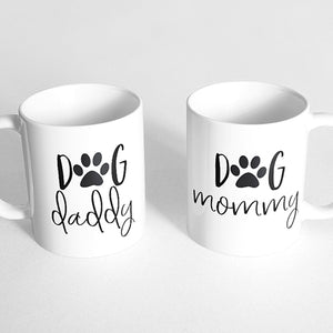 """Dog daddy"" and ""Dog Mommy"" Couple Mugs"
