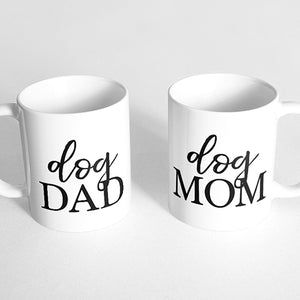 """Dog dad"" and ""Dog mom"" Couple Mugs"