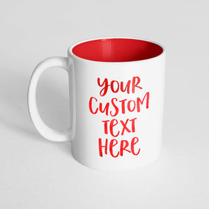 Your Custom Text on a Red Innercolor Mug