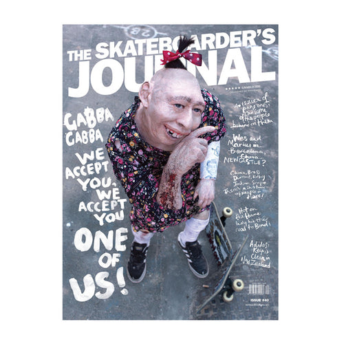 The Skateboarders Journal - Issue #40