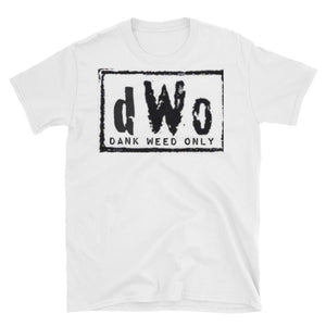 Dank Weed Only Unisex T-Shirt