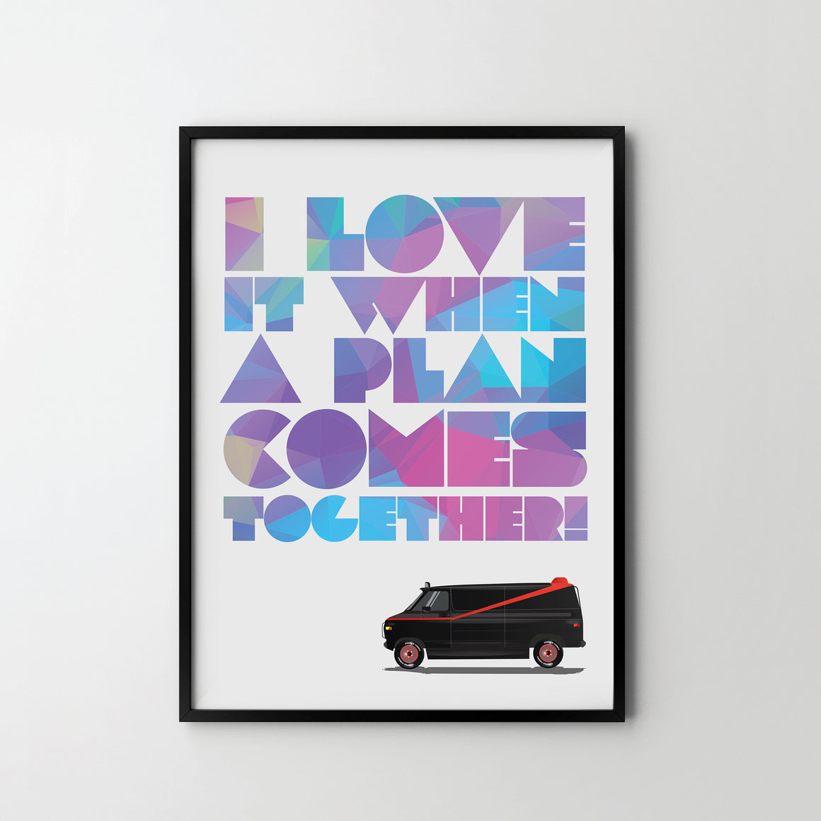 THE A TEAM TV show Quote Giclée Art Poster Print, Modern Wall Print Office Bedroom MR T - SOA State of Art