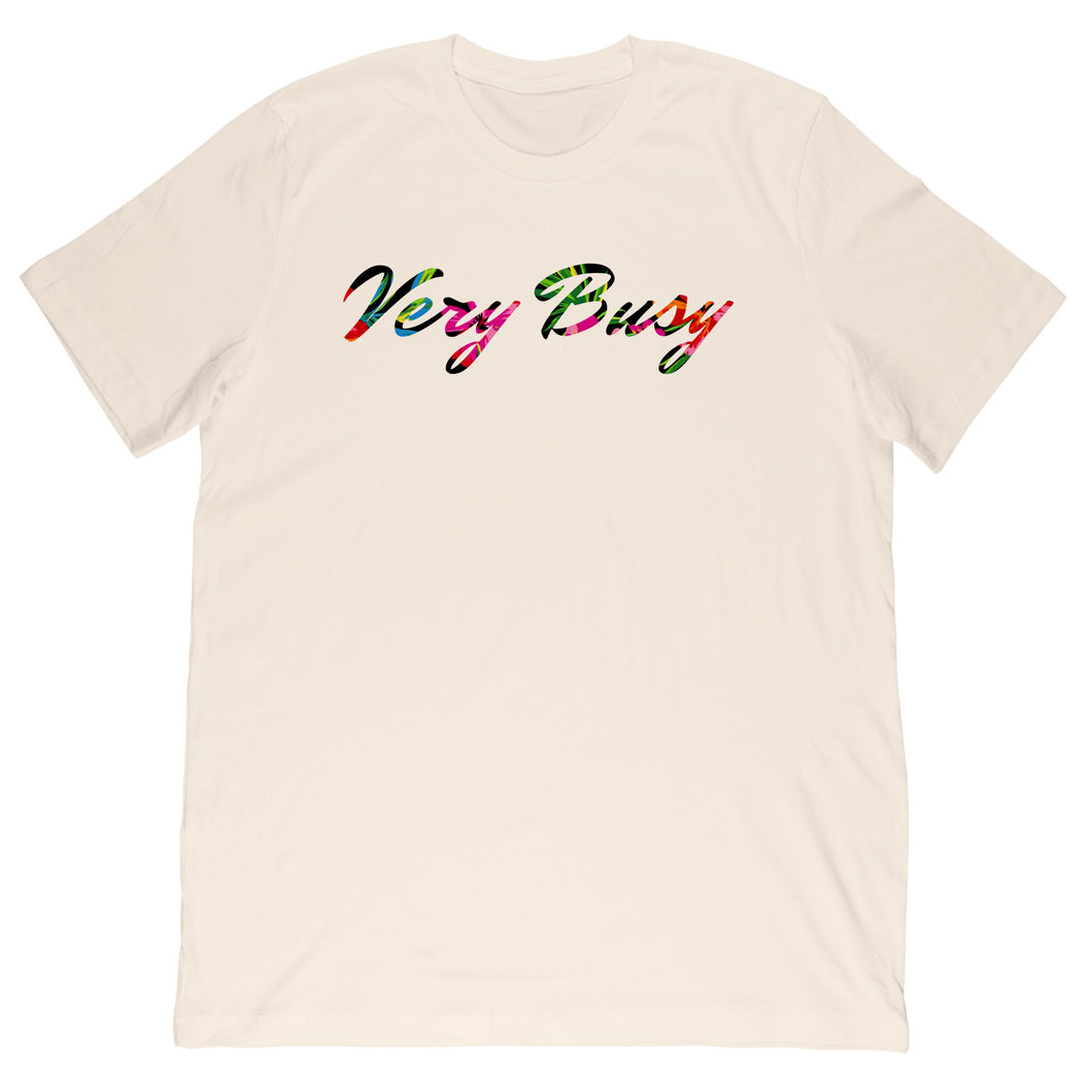 Very Busy Unisex Tee
