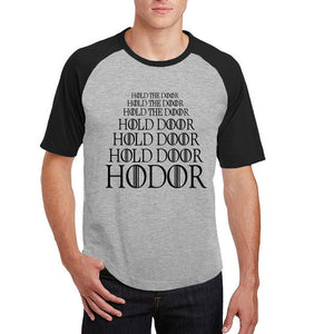 Hold the door, Hodor -short sleeve T shirt - various colours - Raglan sleeves - For Men - 9figures, Clothes, 9figures, 9figures