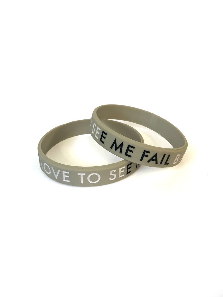 Love to see me fail - Wristband