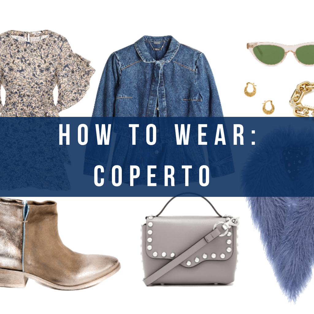 How to Wear: Coperto
