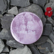 Pink 'I am quite amazing' pocket mirror in gift bag