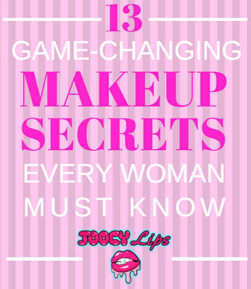 13 Game-Changing Makeup Secrets Every Woman Must Know!