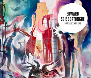 Edward Scissortongue - Better.Luck.Next.Life (review)