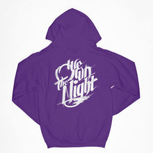 We Own the Night Hoody