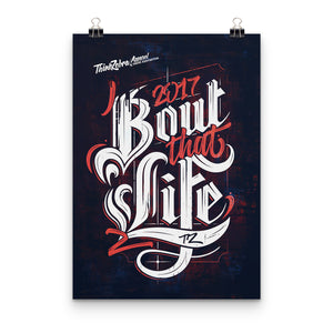 'Bout That Life Print