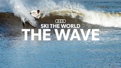 THE WAVE | BEHIND THE SCENES | SKI THE WORLD
